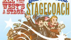 Alll the West's a Stage: Star-Crossed Stagecoach