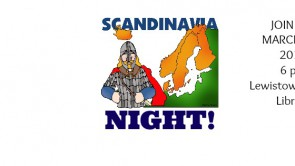 Join us for Scandinavian Night! NEW DATE! MARCH 2nd!!!!