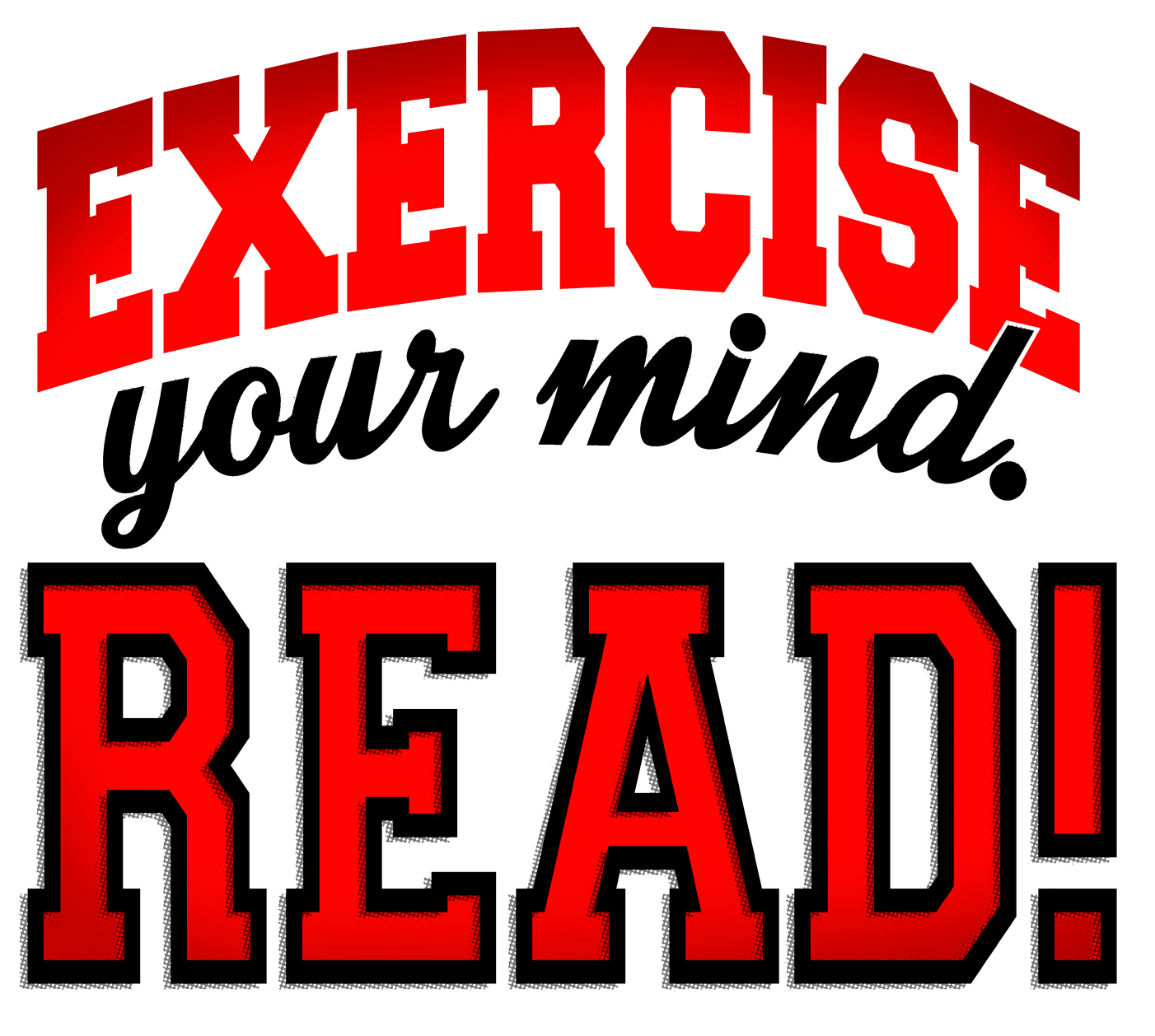 summer reading program! exercise your mind, read!