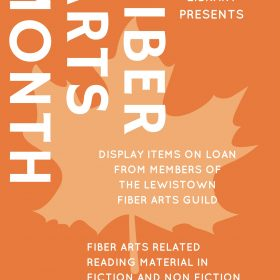 Come Enjoy Fiber Arts Month at the LPL!
