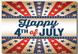 4th Of July HOLIDAY CLOSED