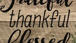 """""""Be Thankful and Carry On"""" By Kari Denison"""