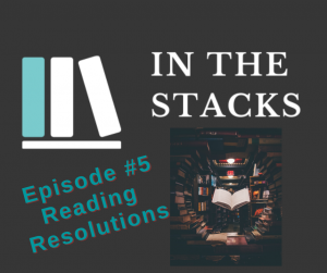In the Stacks #5 Reading Resolutions