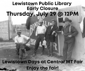 Early Closure for Lewistown Days