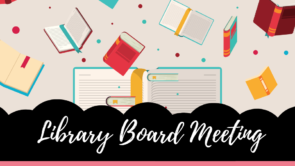 [RESCHEDULED] Library Board Meeting